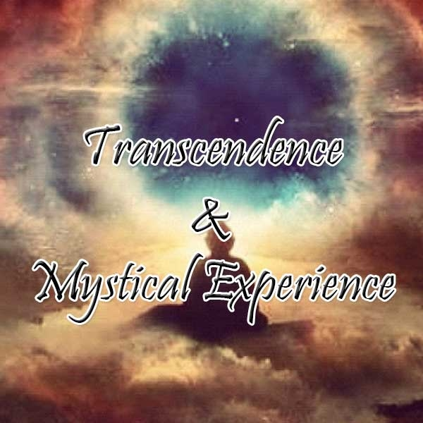 Transcendence and Mystical Experience